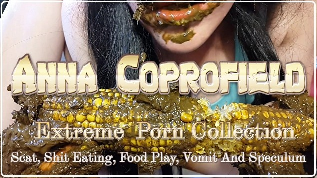 Anna Coprofield - Extreme  Porn Collection - Scat, Shit Eating, FoodPlay, Vomit And Speculum