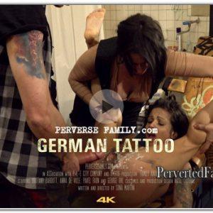 PerverseFamily.Com - German Tattoo