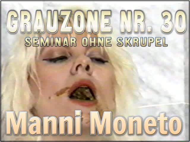 Grauzone-Nr.-30-Seminar-Ohne-Skrupel-Manni-Moneto.jpg