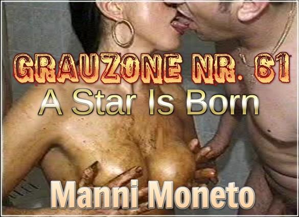 Grauzone-Nr.-61-A-Star-Is-Born-Manni-Moneto.jpg