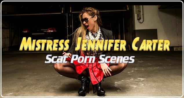 Mistress Jennifer Carter - Scat Porn Scenes