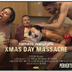PerverseFamily.Com - X-Mas Day Massacre