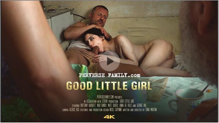 PerverseFamily.com - Good Little Girl