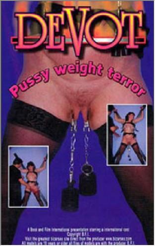 Devot - Pussy Weight Terror